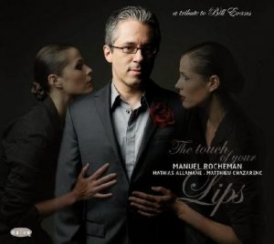 The Touch Of Your Lips – Manuel Rocheman [FLAC]