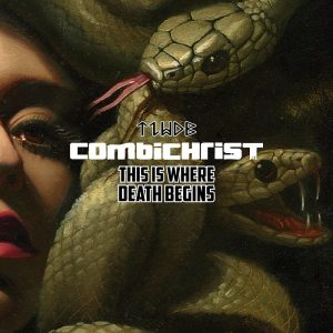 This Is Where Death Begins – Combichrist [320kbps]