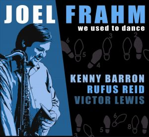 We Used To Dance – Joel Frahm [320kbps]