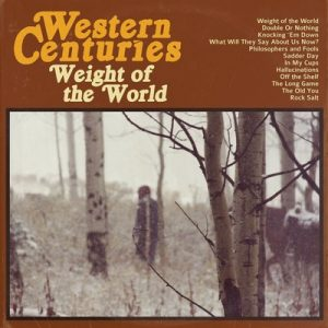 Weight Of The World – Western Centuries [320kbps]