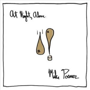 At Night, Alone – Mike Posner [FLAC]