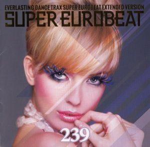 Super Eurobeat Vol. 239 – V. A. [FLAC]