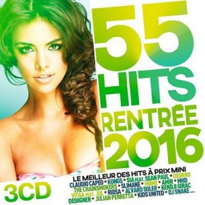 55 Hits Rentree 2016 – V. A. [320kbps]