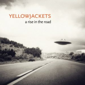 A Rise In The Road – Yellowjackets [24bit]