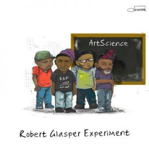 ArtScience – Robert Glasper Experiment [320kbps]