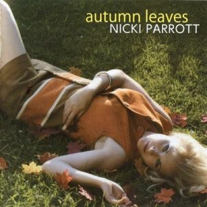 Autumn Leaves – Nicki Parrott [320kbps]