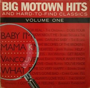 Big Motown Hits And Hard To Find Classics – Vol.1 – V. A. [FLAC]