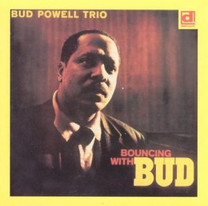 Bouncing with Bud – Bud Powell [FLAC]