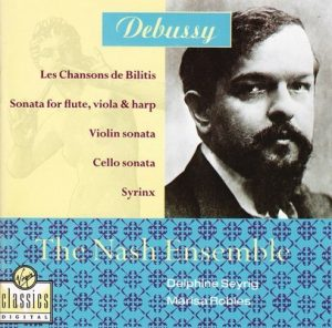Debussy – Les Chansons De Bilitis, Sonata For Flute, Viola & Harp, Violin Sonata, Cello Sonata, Syrinx – The Nash Ensemble [FLAC]