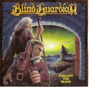 Follow the Blind (1989) – Blind Guardian (2007 Remastered) [320kbps]