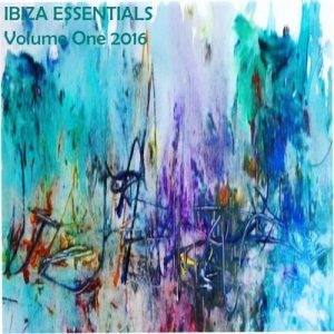 Ibiza Essentials 2016 Vol 1 – V. A. [FLAC]