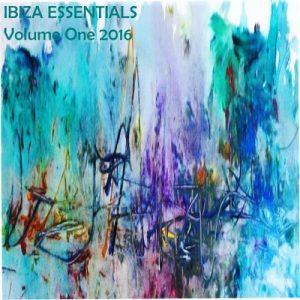 Ibiza Essentials 2016 Vol 1 – V. A. [FLAC]