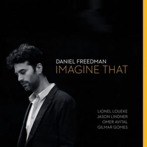 Imagine That – Daniel Freedman [FLAC]