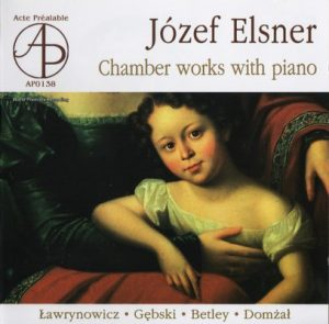 Jozef Elsner – Chamber Music With Piano – The Warsaw Trio (2006) [FLAC]