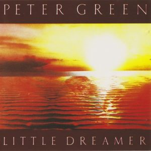Little Dreamer – Peter Green [320kbps]