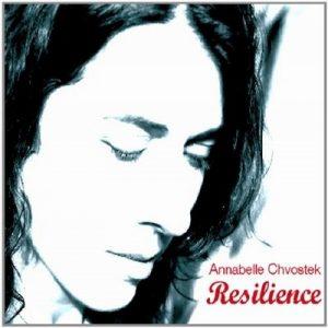 Resilience – Annabelle Chvostek [320kbps]