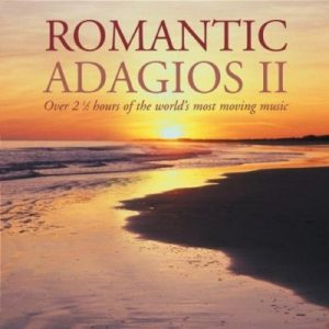 Romantic Adagios II (2CD) – V. A. [FLAC]
