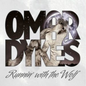 Runnin' With The Wolf – Omar Dykes [320kbps]