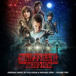 Stranger Things, Vol. 2 (A Netflix Original Series Soundtrack) – Kyle Dixon & Michael Stein [320kbps]