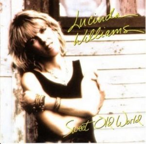 Sweet Old World (1992 US 61351-2) – Lucinda Williams [FLAC]