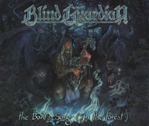 The Bard's Song (In The Forest) (7243 5471640 9) – Blind Guardian [320kbps]