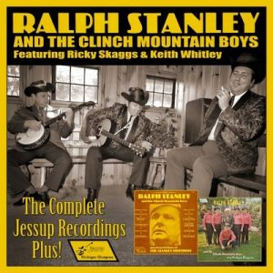 The Complete Jessup Recordings Plus! – Ralph Stanley & The Clinch Mountain Boys [320kbps]