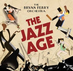 The Jazz Age – The Bryan Ferry Orchestra [320kbps]