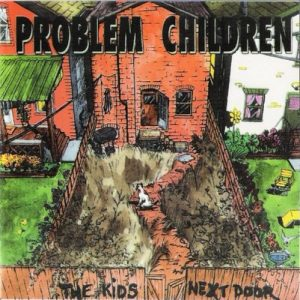 The Kids Next Door – Problem Children [FLAC]