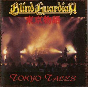 Tokyo Tales (1993) – Blind Guardian (2007 Remastered) [320kbps]