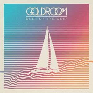 West Of The West – Goldroom [FLAC]