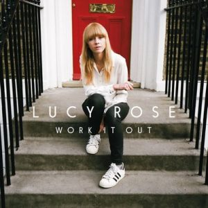 Work It Out [Deluxe Edition] – Lucy Rose [24bit]