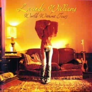 World Without Tears (2003 EU 170 355-2) – Lucinda Williams [320kbps]