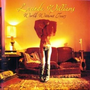 World Without Tears (2003 EU 170 355-2) – Lucinda Williams [FLAC]