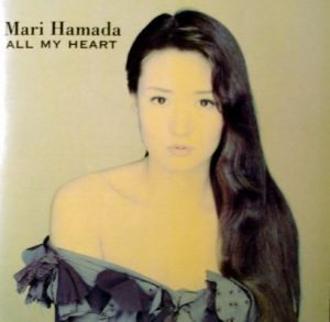 All My Heart – Mari Hamada [320kbps]