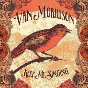 Keep Me Singing – Van Morrison [320kbps]