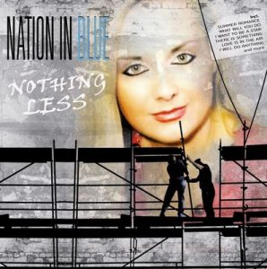 Nothing Less – Nation In Blue [FLAC]