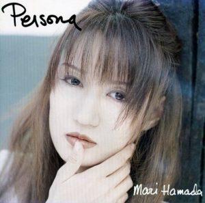 Persona – Mari Hamada [320kbps]