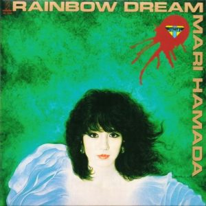Rainbow Dream – Mari Hamada [320kbps]