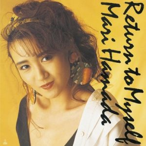 Return to Myself – Mari Hamada [320kbps]