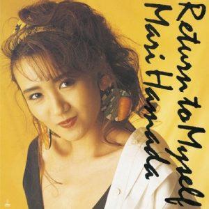 Return to Myself – Mari Hamada [320kbps]