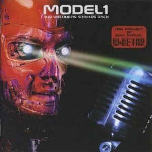 The Vocoders Strikes Back – Model1 [FLAC]