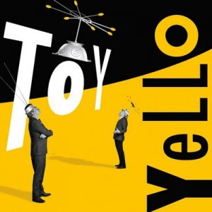 Toy – Yello [320kbps]