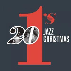 20 #1's: Jazz Christmas – V. A. [320kbps]