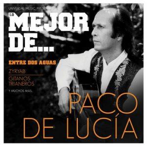 Lo mejor de Paco de Lucía – Paco de Lucía [320kbps]