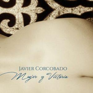 Mujer y victoria – Javier Corcobado [320kbps]
