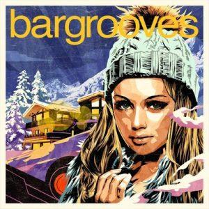 Bargrooves Apres Ski 6.0 – V. A. [320kbps]