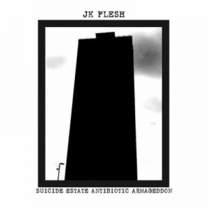 Suicide Estate Antibiotic Armageddon – JK Flesh [320kbps]
