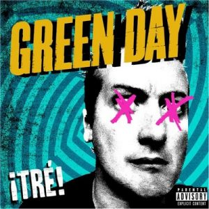 ¡TRÉ! – Green Day [320kbps]