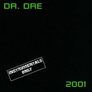 2001 Instrumental – Dr. Dre [320kbps]