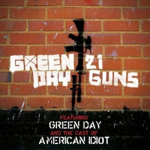 21 Guns [featuring Green Day and The Cast Of American Idiot] – Green Day [320kbps]